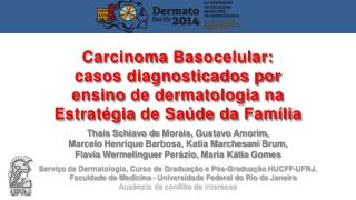 Thaís Schiavo de  Morais,  Gustavo  Amorim,  Marcelo  Henrique  Barbosa, Katia  Marchesani  Brum,