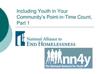 Including Youth in Your Community's Point-in-Time Count, Part 1