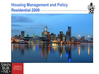 Housing Management and Policy Residential 2009
