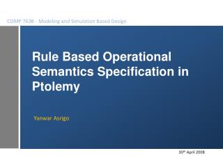 Rule Based Operational Semantics Specification in  Ptolemy