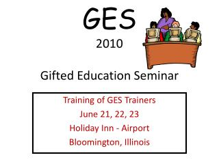 GES 2010 Gifted Education Seminar