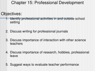 Chapter 15: Professional Development Objectives: