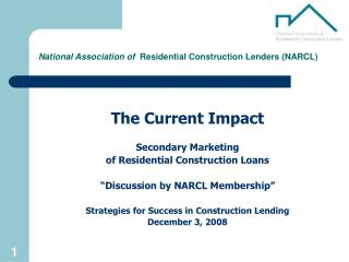 National Association of   Residential Construction Lenders (NARCL)