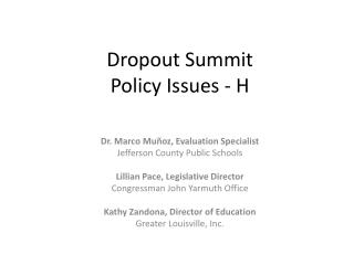 Dropout Summit Policy Issues - H