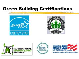 Green Building Certifications