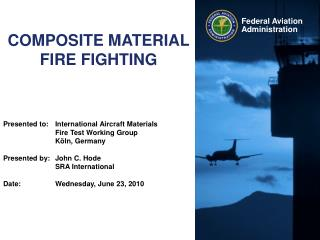 COMPOSITE MATERIAL FIRE FIGHTING