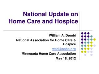 National Update on Home Care and Hospice