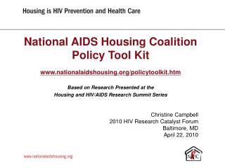 National AIDS Housing Coalition Policy Tool Kit nationalaidshousing/policytoolkit.htm