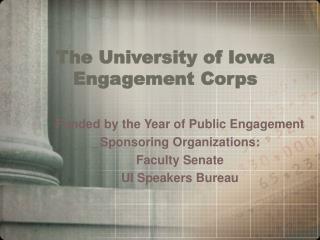 The University of Iowa Engagement Corps