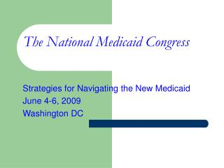 The National Medicaid Congress