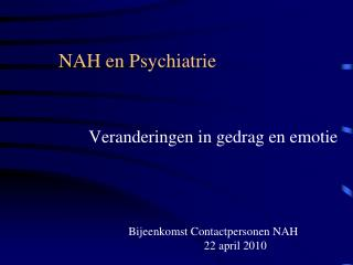 NAH en Psychiatrie
