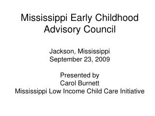 Mississippi Early Childhood  Advisory Council