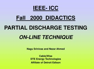 IEEE- ICC Fall   2000  DIDACTICS PARTIAL DISCHARGE TESTING ON-LINE TECHNIQUE