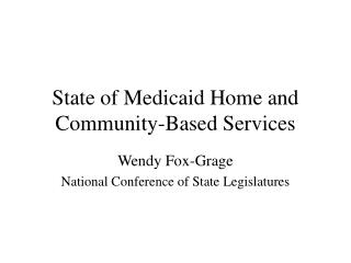 State of Medicaid Home and Community-Based Services