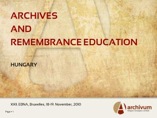 ARCHIVES AND REMEMBRANCE EDUCATION