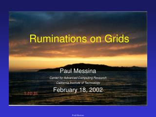 Ruminations on Grids