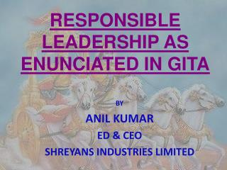 RESPONSIBLE LEADERSHIP AS ENUNCIATED IN GITA