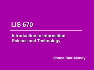 LIS 670