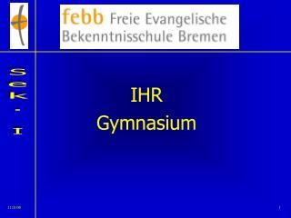 IHR Gymnasium