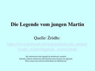 Die Legende vom jungen Martin