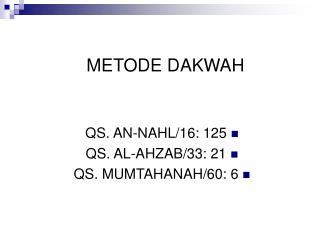 METODE DAKWAH