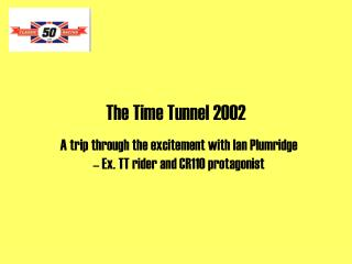 The Time Tunnel 2002