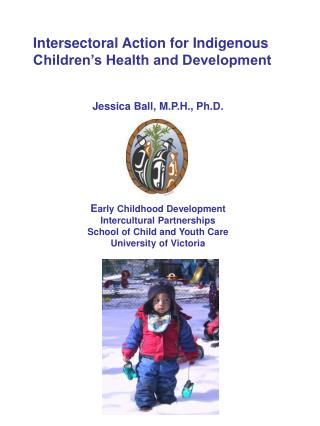 Intersectoral Action for Indigenous Children's Health and Development