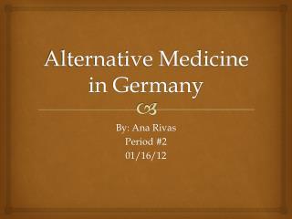 Alternative Medicine in Germany