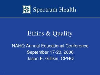 Ethics & Quality