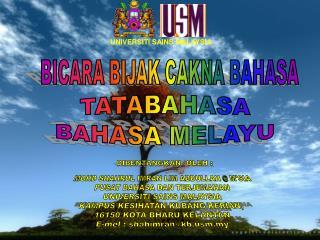 MOHD SHAHRUL IMRAN LIM ABDULLAH @ M'SIA PUSAT BAHASA DAN TERJEMAHAN UNIVERSITI SAINS MALAYSIA