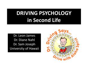 DRIVING PSYCHOLOGY in Second Life