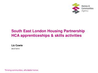 South East London Housing Partnership HCA apprenticeships & skills activities