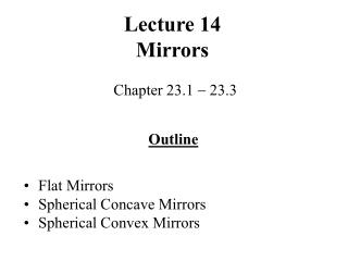 Lecture 14 Mirrors