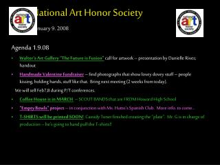 National Art Honor Society January 9. 2008