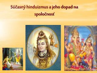 Súčasný hinduizmus a jeho dopad na spoločnosť
