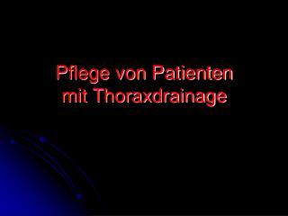 Pflege von Patienten mit Thoraxdrainage