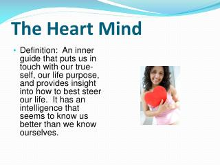 The Heart Mind