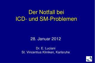 28. Januar 2012 Dr. E. Luciani St.  Vincentius  Kliniken, Karlsruhe