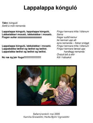 Tákn:  kónguló Setið á móti nemanda