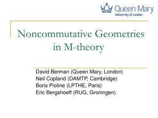 Noncommutative Geometries              in M-theory