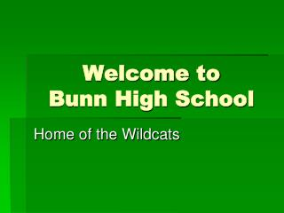 Welcome to Bunn High School