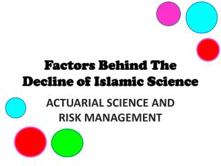 Factors Behind The Decline of Islamic Science