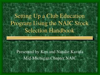 Setting Up a Club Education Program Using the NAIC Stock Selection Handbook