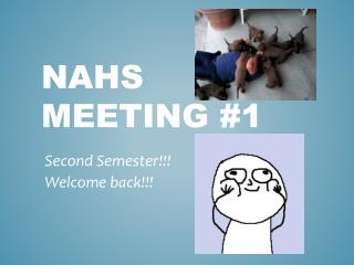 NAHS MEETING #1