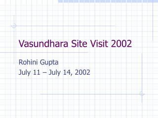 Vasundhara Site Visit 2002