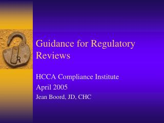 Guidance for Regulatory Reviews