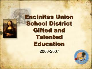 Encinitas Union School District Gifted and Talented Education