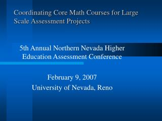 Coordinating Core Math Courses for Large Scale Assessment Projects