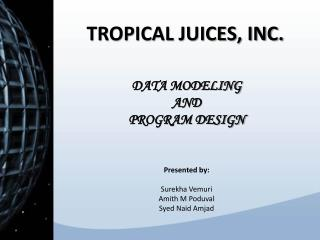 TROPICAL JUICES, INC.