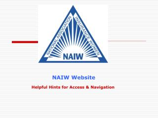 Helpful Hints for Access & Navigation